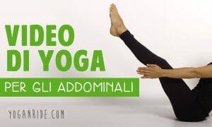 VIDEO-DI-YOGA-PER-GLI-ADDOMINALI