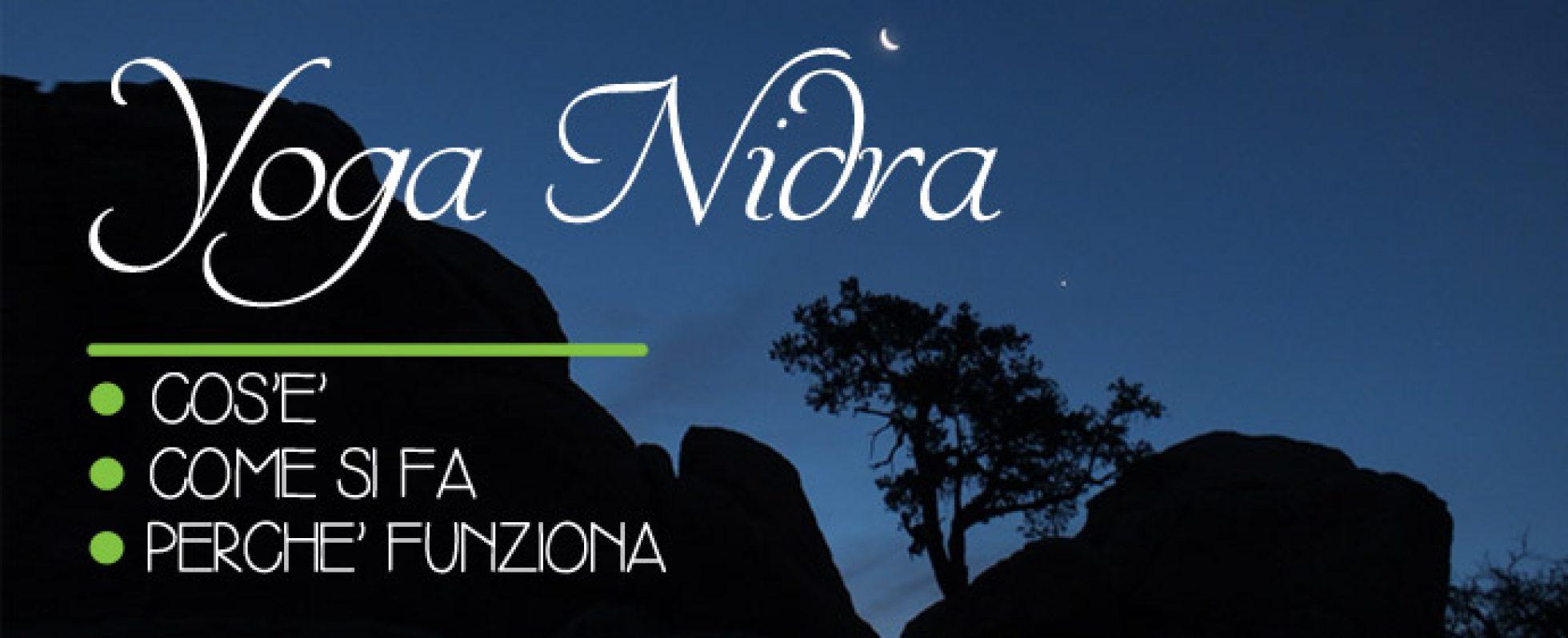 Preferenza Cos'è lo Yoga Nidra, come si fa e perchè funziona (+video) CS88