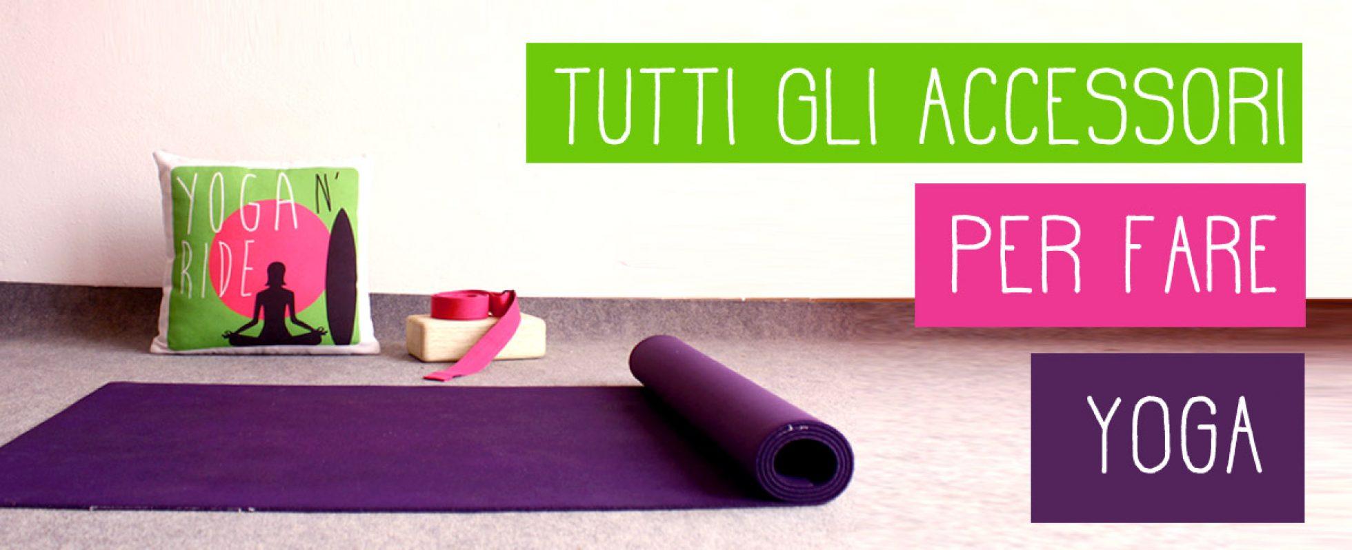 Cuscino Cilindrico Per Yoga.Accessori Yoga Ecco Tutto Quello Di Cui Potresti Aver